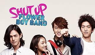 Shut Up Flower Boy Band - Season 1