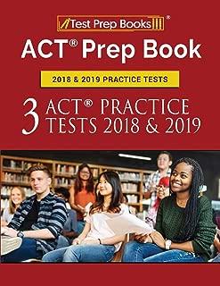ACT Prep Book 2018 & 2019 Practice Tests: 3 ACT Practice Tests 2018 & 2019