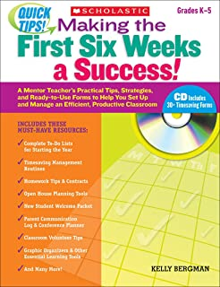 Quick Tips: Making the First Six Weeks a Success!: A Mentor Teacher's Practical Tips, Strategies, and Ready-to-Use Forms t...