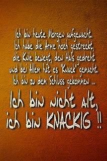 Ich bin nicht Alt, ich bin KNACKIG!!: Lustiges Geburtstagsgeschenk - Abschiedsgeschenk Rente - Gästebuch Geschenkidee - Notizbuch, Tagebuch, ... - Dot Grid - gepunktet (German Edition)