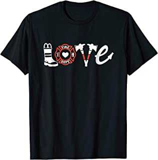 firefighter love shirt
