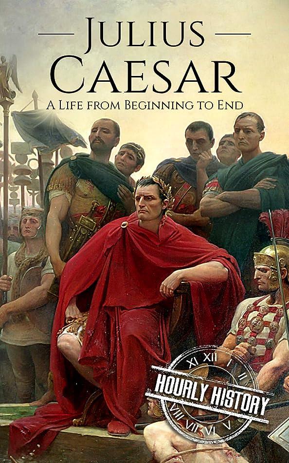 生きる大理石コーナーJulius Caesar: A Life From Beginning to End (Military Biographies Book 3) (English Edition)
