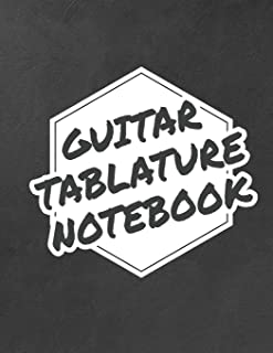 Guitar Tablature Notebook: Guitar Manuscript Journal for Teachers, Students, Guitar Players and Musicians 8.5x11 - 120 Pages