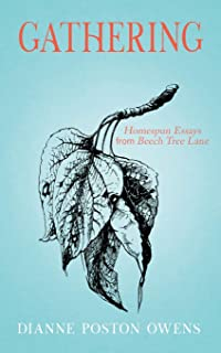 Gathering: Homespun Essays from Beech Tree Lane