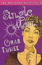 SINGLE MOM : A Novel