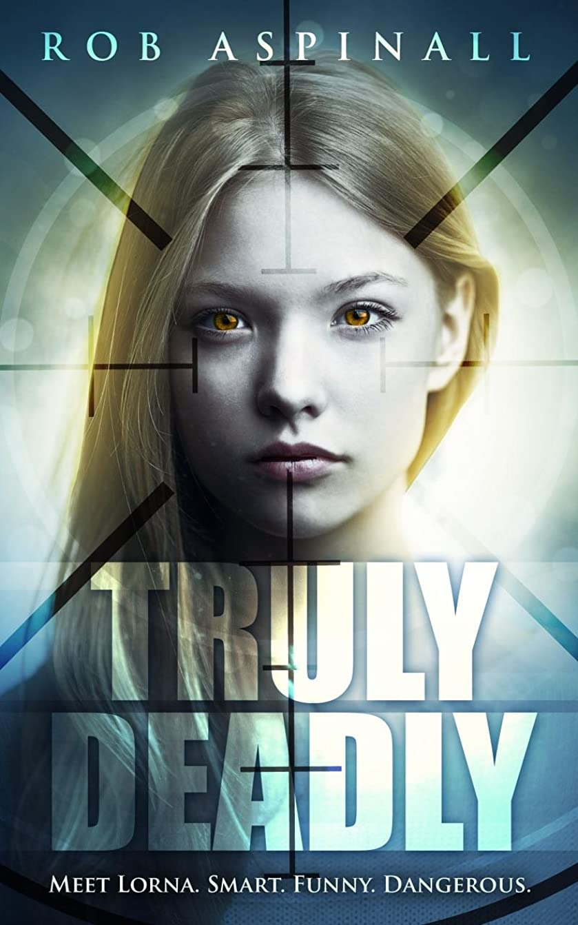 拡声器アラブサラボベーリング海峡Truly Deadly: (Book 1: Spy and Assassin Action Thriller Series) (English Edition)