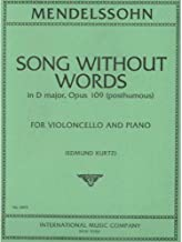 Mendelssohn Felix - Song Without Words in D Major Op. post. 109 Cello and Piano by Edmund Kurt