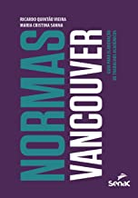 Normas Vancouver: Guia Para Elaboracao De Trabalhos Academicos
