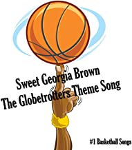Sweet Georgia Brown - The Globetrotters Theme Song - Single