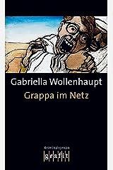 Grappa im Netz: Maria Grappas 14. Fall Kindle Ausgabe