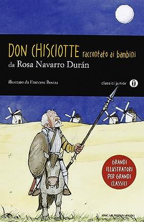 Don Chisciotte raccontato ai bambini. Oscar Junior