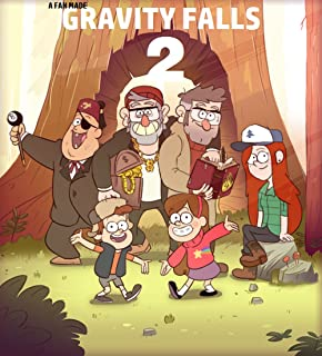 Gravity Falls: The second summer (Gravity Falls Fan-Fiction | A Second Summer Book 1)