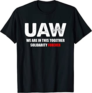 Striking UAW workers Tee Workers Strike Walkout T-Shirt