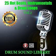 25 Hot Beats, Instrumentals & Drum Loops, Vol. 1