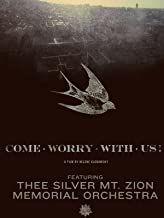 come worry with us