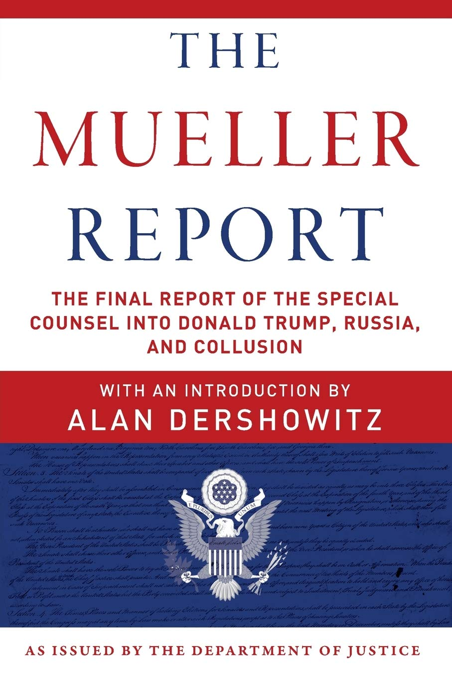 Image OfThe Mueller Report: The Final Report Of The Special Counsel Into Donald Trump, Russia, And Collusion