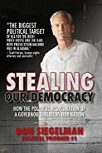 Stealing Our Democracy: How the Political Assassination of a Governor Threatens Our Nation