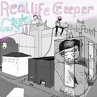Real Life Creeper + B Side
