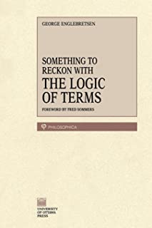 Something To Reckon With: The Logic of Terms (Philosophica)