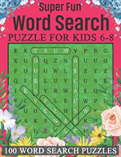 Super Fun Word Search Puzzle For Kids 6-8 100 Word Search Puzzles