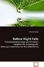 Before Night Falls: Transformationsanalyse zur filmischen Adaption der Autobiografie Antes que anochezca von Reinaldo Arenas (German Edition)