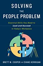 Solving the People Problem: Essential Skills You Need to Lead and Succeed in Today's Workplace Book PDF