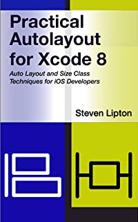 Practical Autolayout for Xcode 8