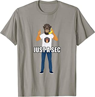Just a Sec - Hipster Monkey T-Shirt for Men and Women