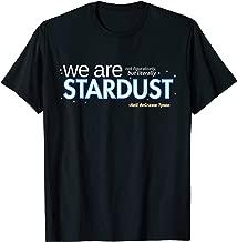 Neil deGrasse Tyson We Are Stardust T-Shirt