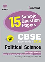 CBSE 15 Sample Papers Political Science for Class 12th (Old Edition)