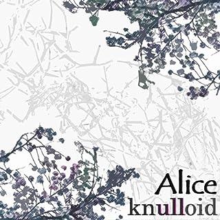 Alice [Explicit]