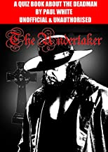 The Undertaker - A Quiz Book about the Dead Man