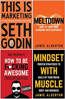 This is Marketing You Can't Be Seen Until You Learn To See, Meltdown How to turn your hardship into happiness, How To Be ...