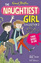 The Naughtiest Girl Collection 3: Books 8-10