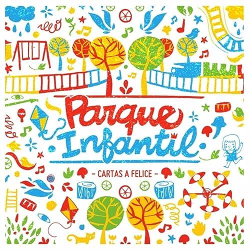 Parque Infantil by Cartas a Felice on Amazon Music - Amazon.com
