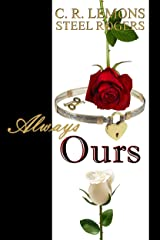 Always Ours: Naturally His Series - Book 3 Kindle Edition
