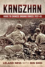 Kangzhan: Guide to Chinese Ground Forces 1937–45