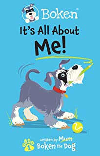 Boken - It´s All About Me! (The Adventures of Boken Book 1)