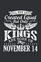 All Men Are Created Equal But Only Kings Are Born On November 14(Garden Planting Journal): November Gift, November Gifts F...