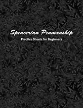 Spencerian Penmanship Practice Sheets for Beginners: Cursive Style Handwriting Worksheets for Kids and Adults