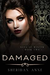 Damaged: An Enemies to Lovers Reverse Harem Romance (Boys Of Winter Book 2) (English Edition) Format Kindle