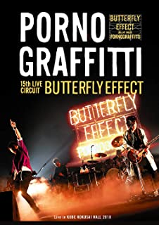 """15th ライヴサーキット""""BUTTERFLY EFFECT""""Live in KOBE KOKUSAI HALL 2018 [Blu-ray]"""