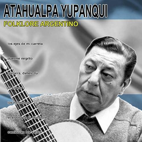 Oración a Pérez Cardozo de Atahualpa Yupanqui en Amazon Music ...