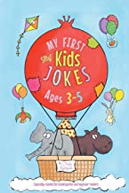 My First Kids Jokes ages 3-5: Especially created for kindergarten and beginner readers1 (Kids Joke Books)