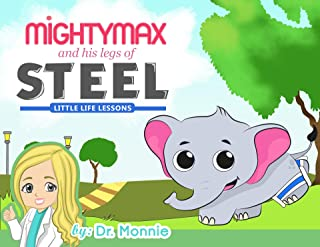 Mighty Max and His Legs of Steel (Little Life Lessons Book 1