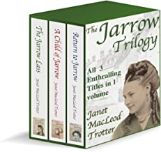 THE JARROW TRILOGY: all 3 enthralling sagas in 1 volume; The Jarrow Lass, A Child of..