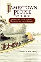 Jamestown People to 1800: Landowners, Public Officials, Minorities, and Native Leaders