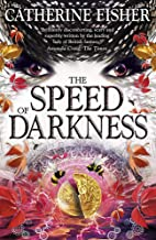 Shakespeare Quartet: The Speed of Darkness: Book 4