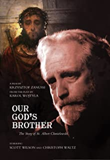 Our God's Brother: The True Story of St. Albert Chmielowski