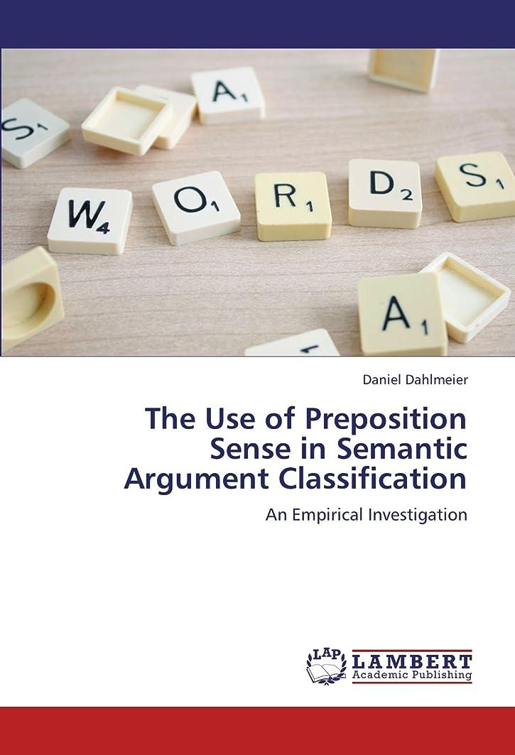 エレベーター夜明けに精緻化The Use of Preposition Sense in Semantic Argument Classification: An Empirical Investigation